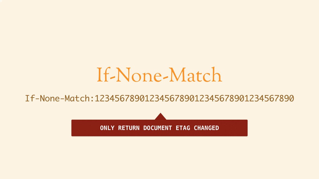 If-None-Match If-None-Match:1234567890123456789...