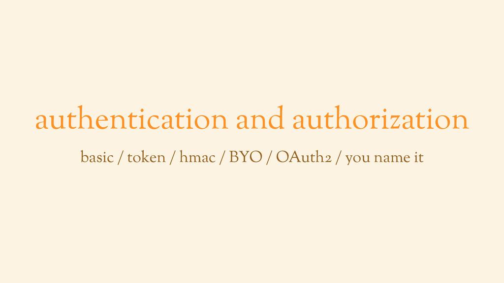 authentication and authorization basic / token ...