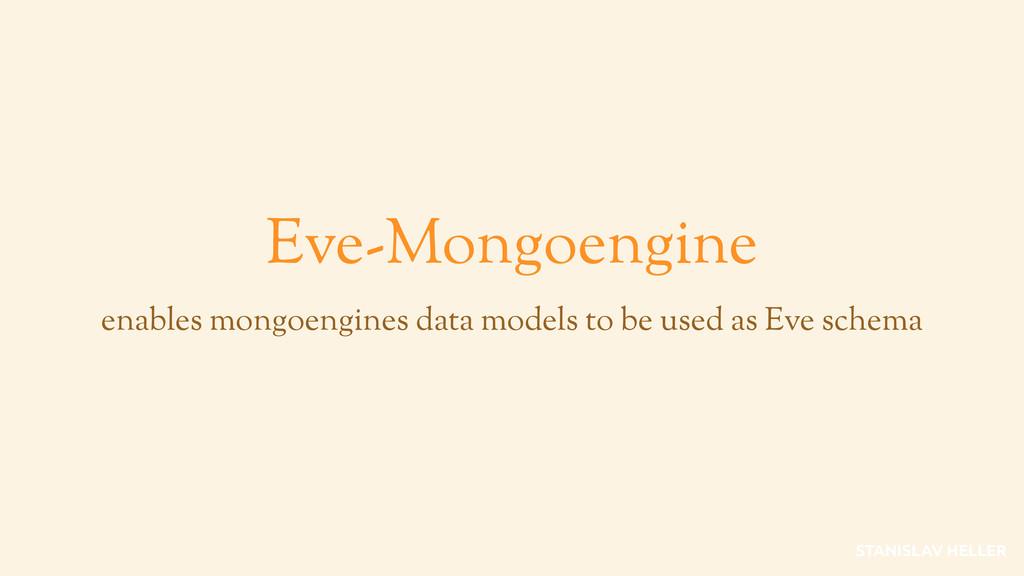 Eve-Mongoengine enables mongoengines data model...