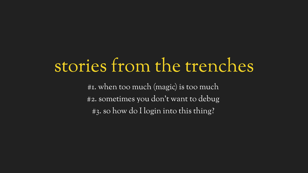 stories from the trenches #1. when too much (ma...