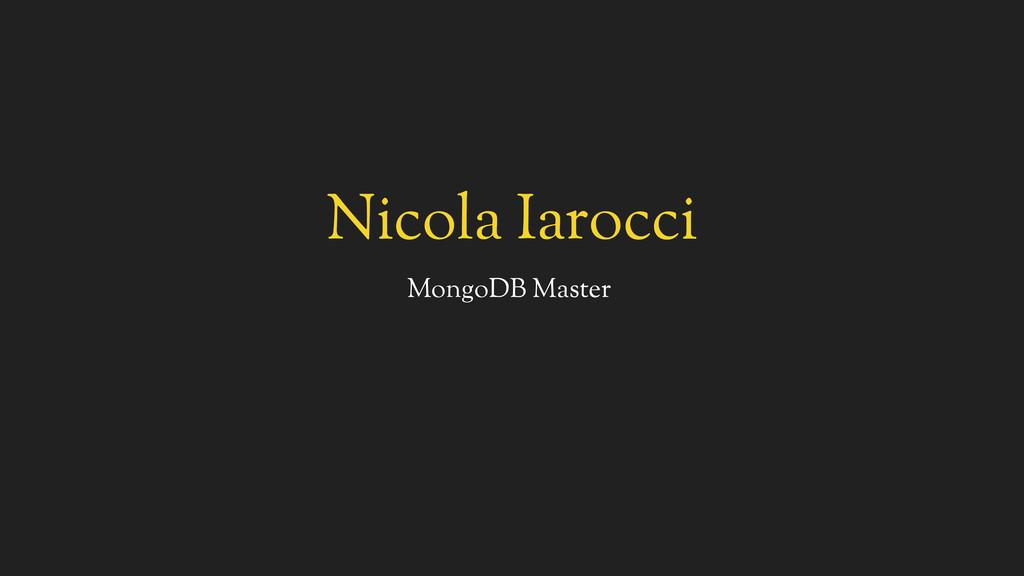 Nicola Iarocci MongoDB Master