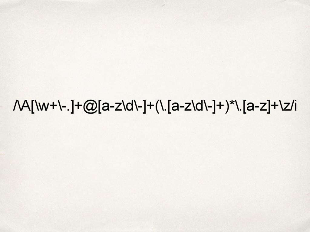/\A[\w+\-.]+@[a-z\d\-]+(\.[a-z\d\-]+)*\.[a-z]+\...