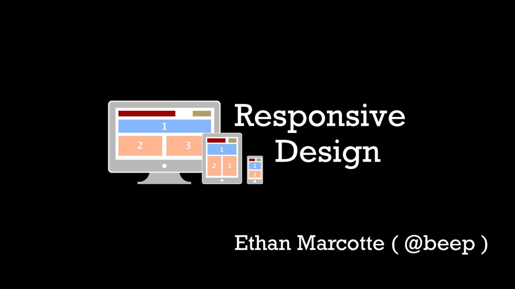 Responsive