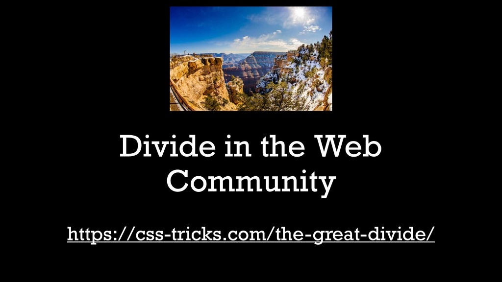 Divide in the Web Community https://css-tricks....
