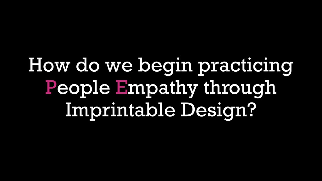How do we begin practicing People Empathy throu...