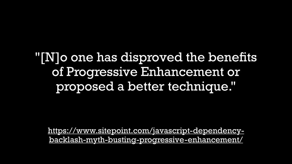 """[N]o one has disproved the benefits of Progress..."