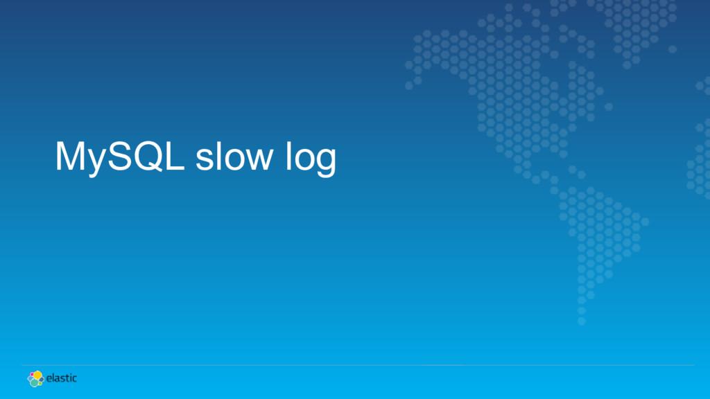 MySQL slow log