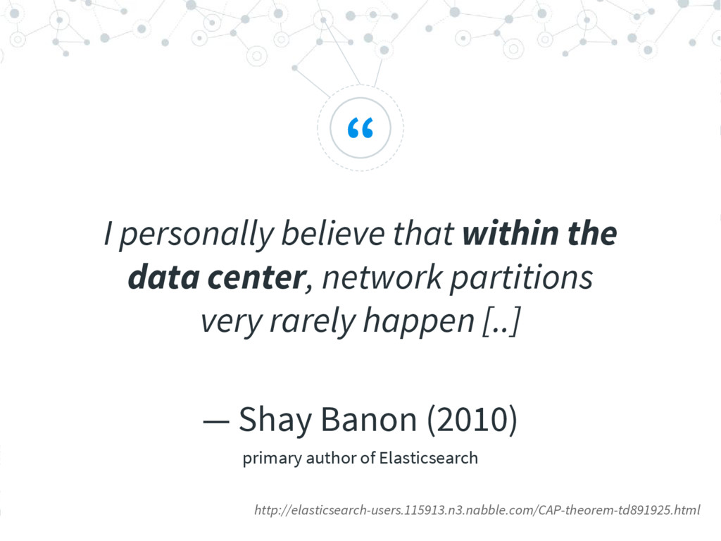 """ I personally believe that within the data cen..."