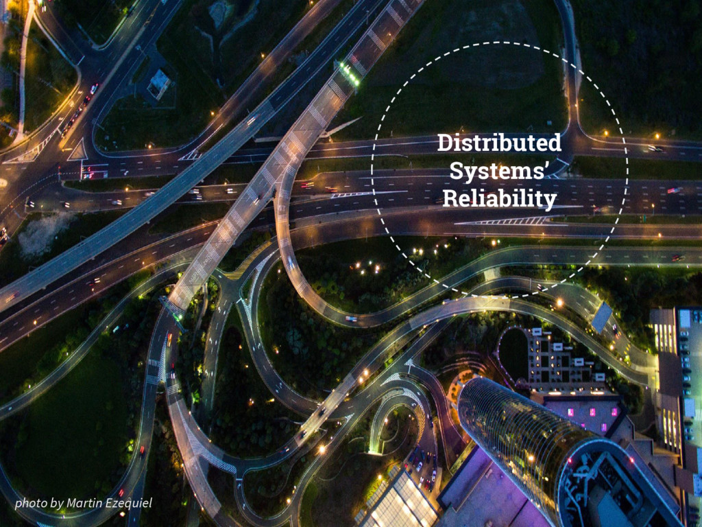 Distributed Systems' Reliability photo by Marti...