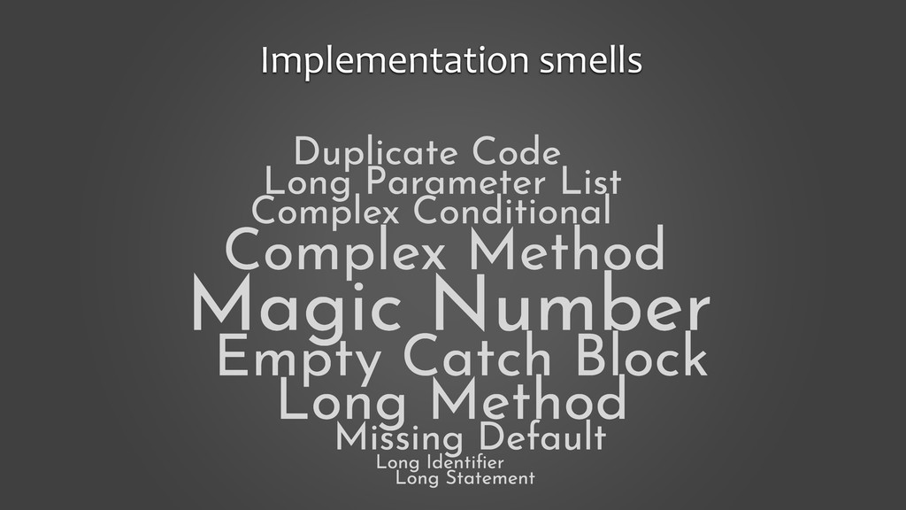 Implementation smells