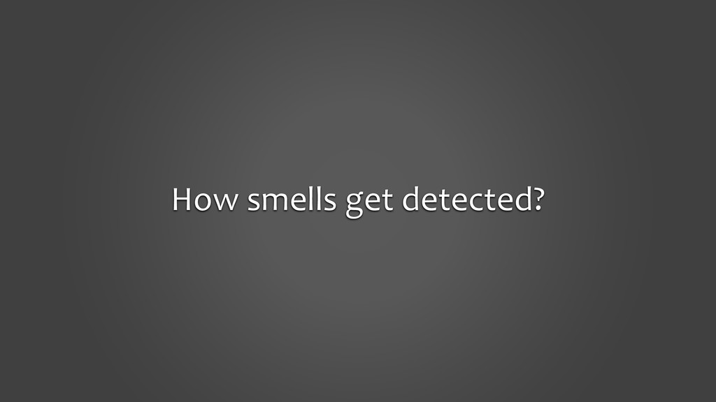 How smells get detected?
