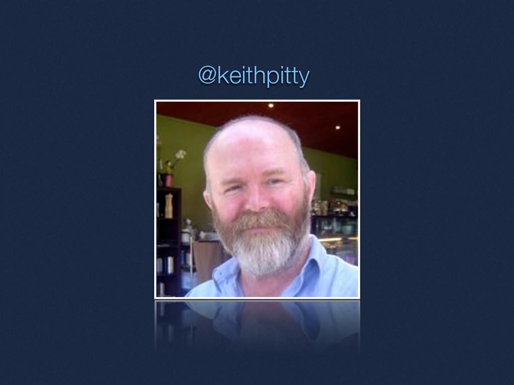 @keithpitty