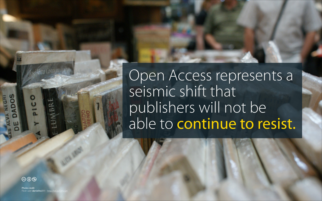 Open Access represents a seismic shift that pub...
