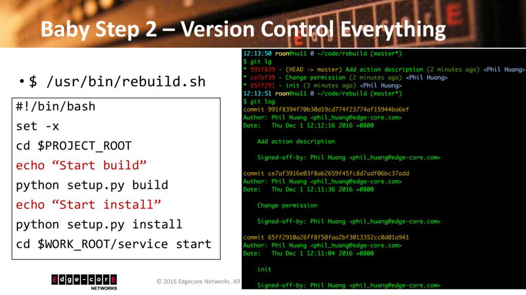 Baby Step 2 – Version Control Everything • $ /u...