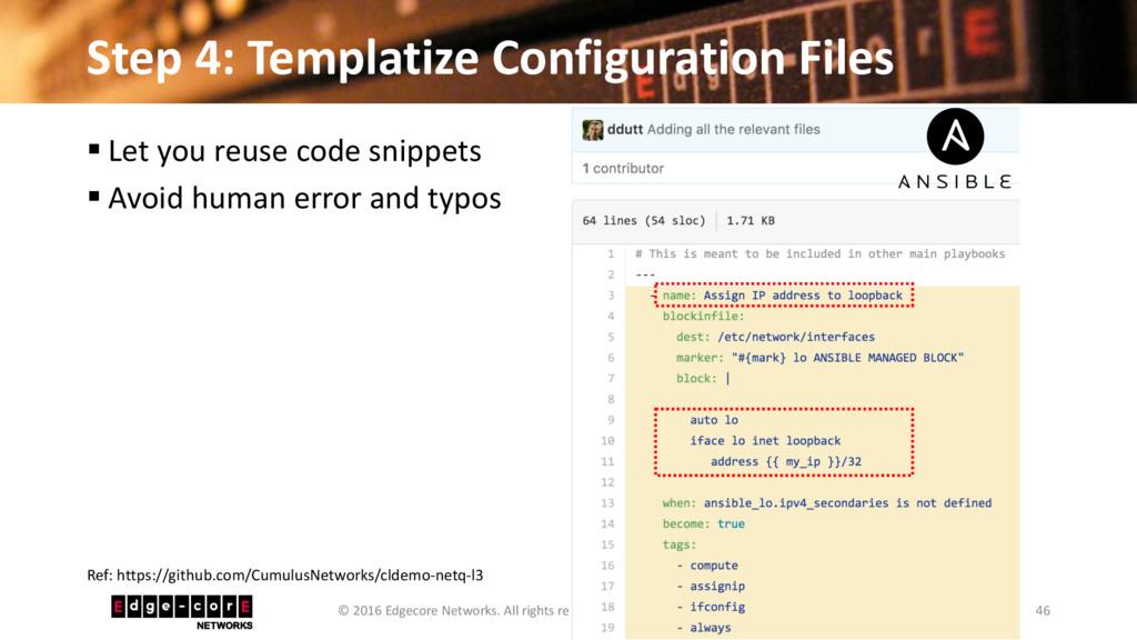 Step 4: Templatize Configuration Files 46 © 201...