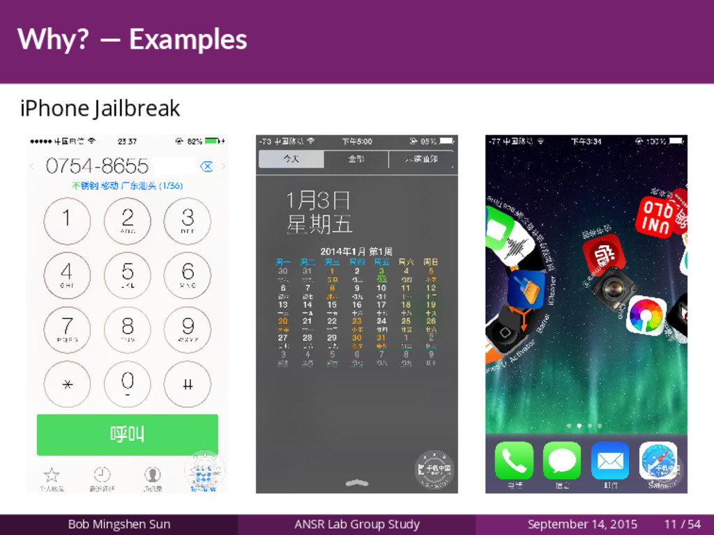 Why? — Examples iPhone Jailbreak Bob Mingshen S...