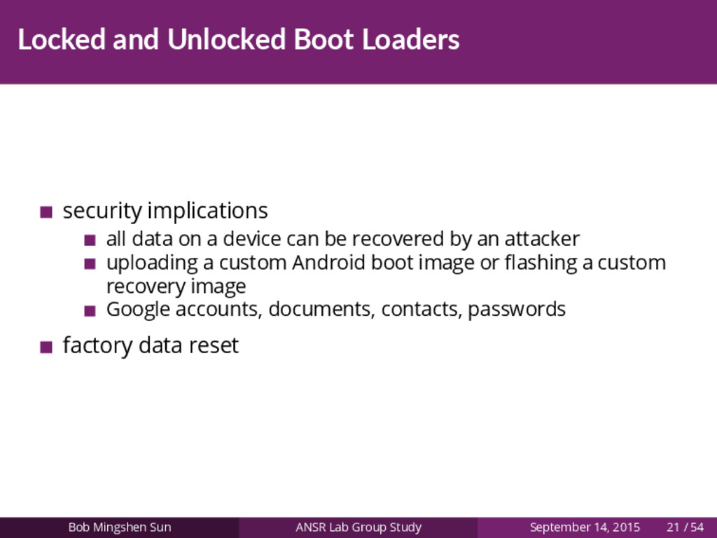 Locked and Unlocked Boot Loaders security impli...