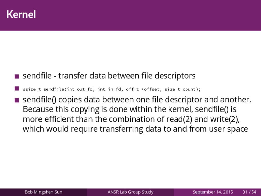 Kernel sendfile - transfer data between file desc...