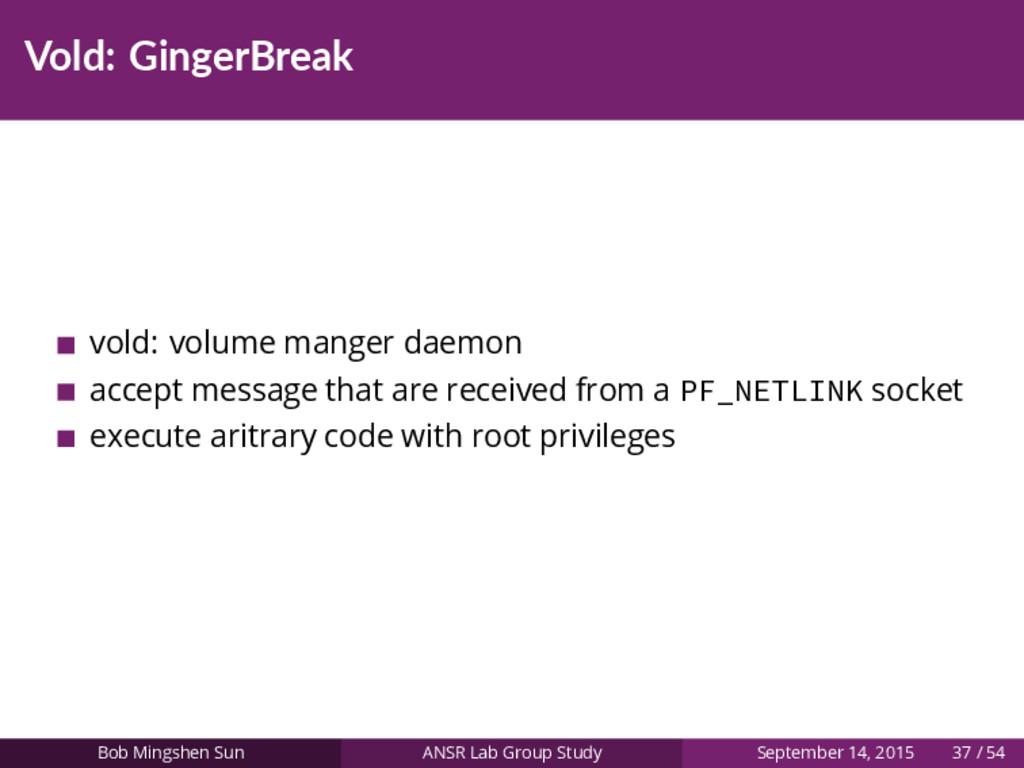Vold: GingerBreak vold: volume manger daemon ac...