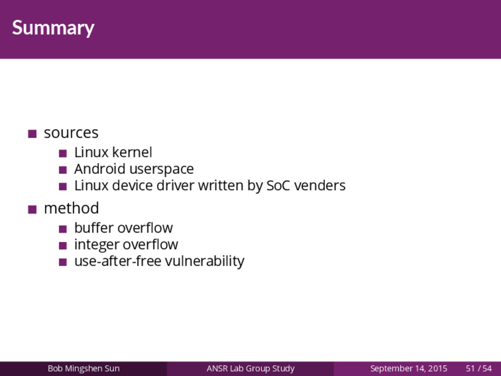 Summary sources Linux kernel Android userspace ...