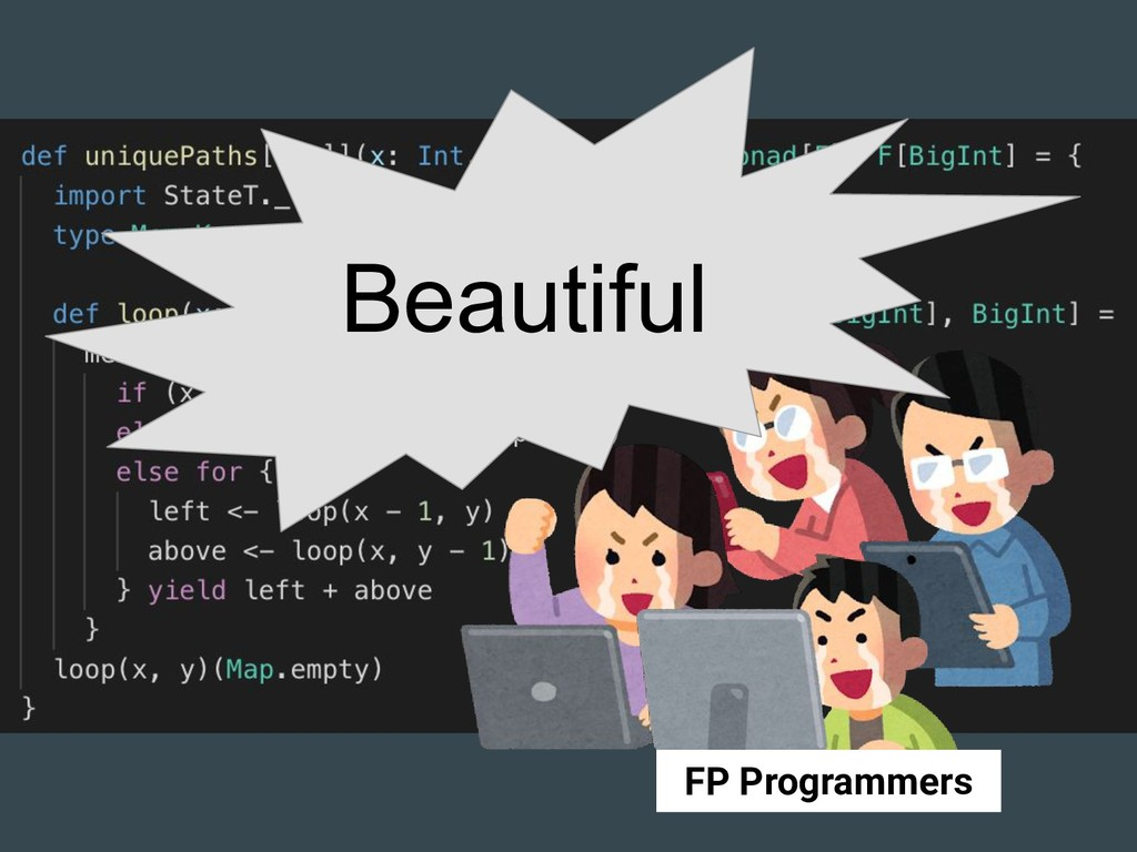 Beautiful FP Programmers