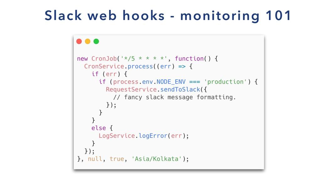 Slack web hooks - monitoring 101