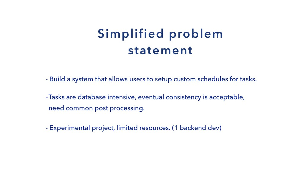 Simplified problem statement - Build a system t...