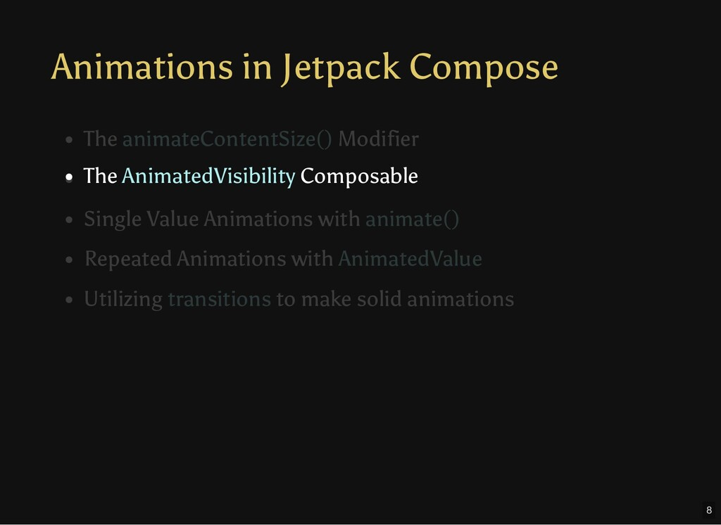 Animations in Jetpack Compose The AnimatedVisib...