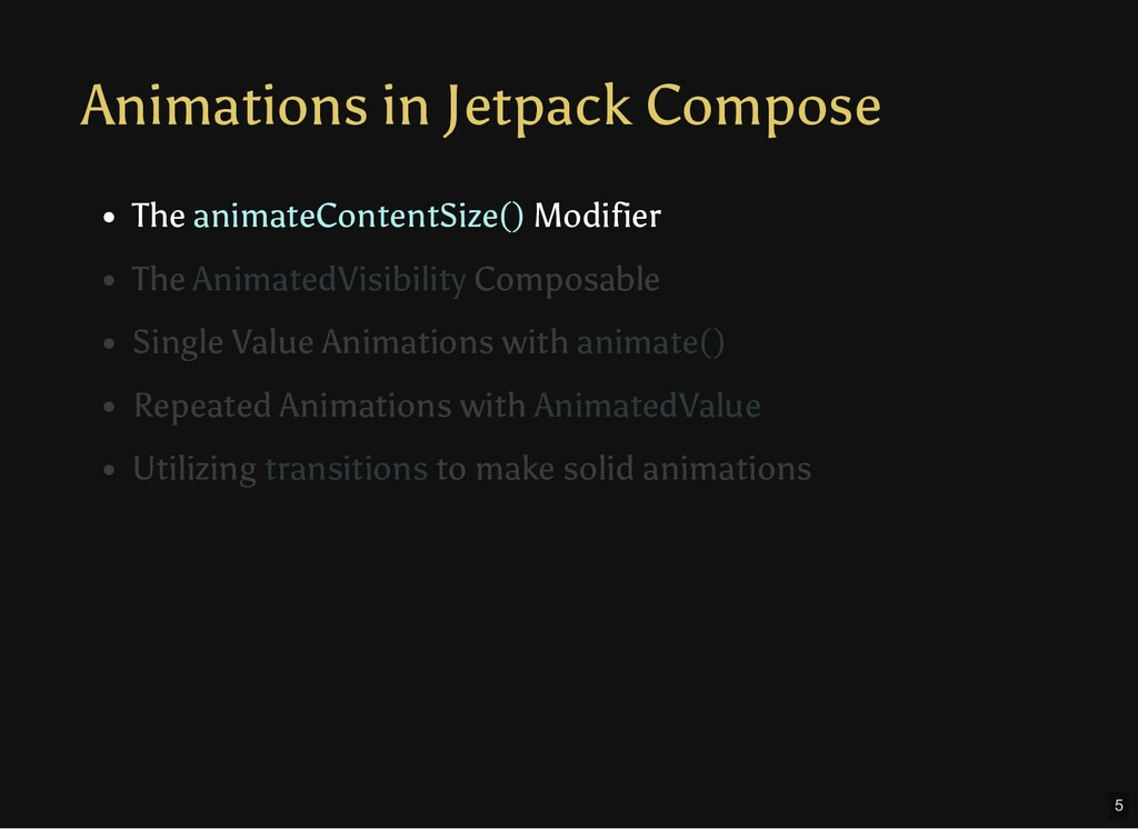 Animations in Jetpack Compose The animateConten...