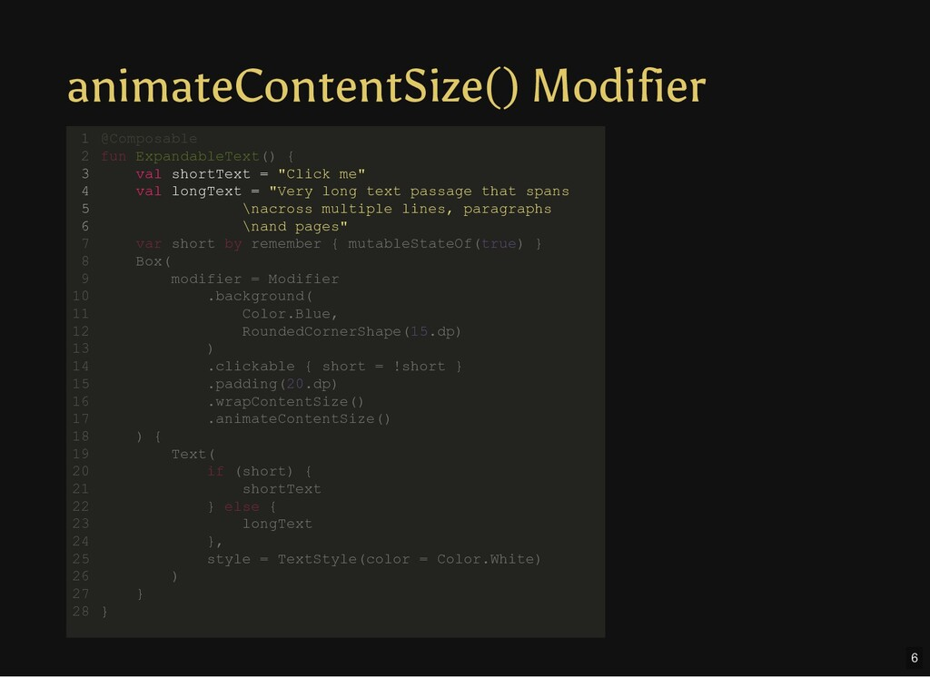 animateContentSize() Modifier @Composable fun E...
