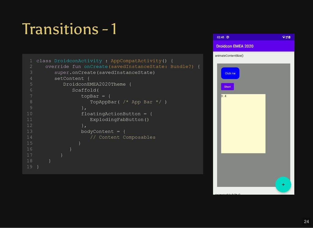 Transitions - 1 class DroidconActivity : AppCom...