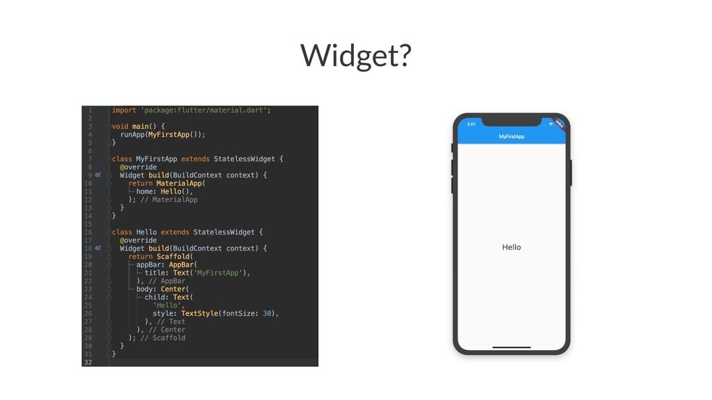 Widget?