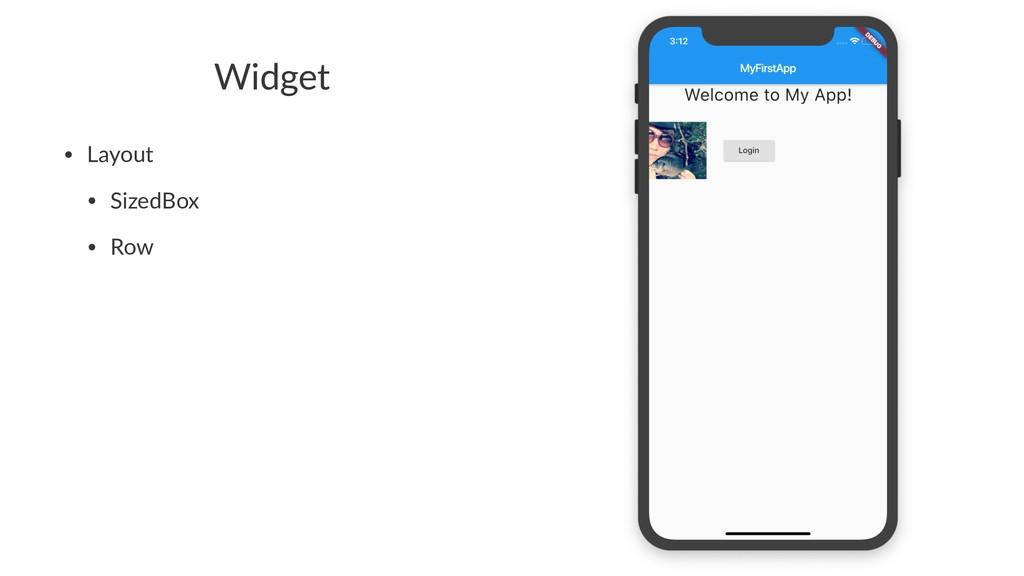Widget • Layout • SizedBox • Row