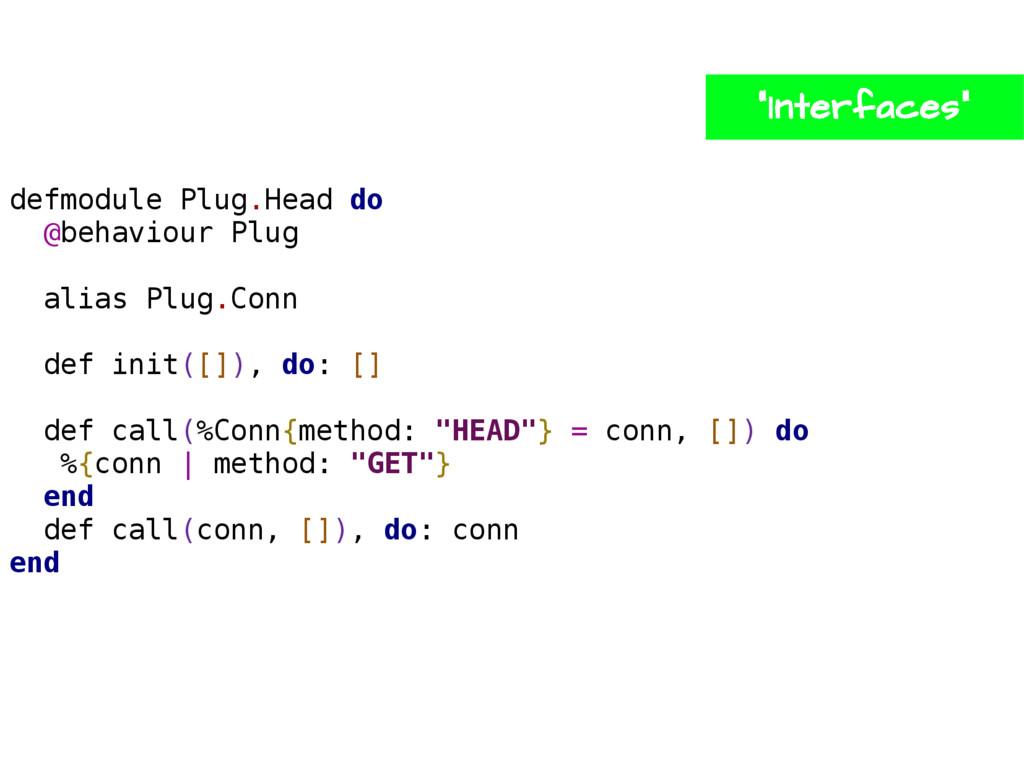defmodule Plug.Head do @behaviour Plug alias Pl...