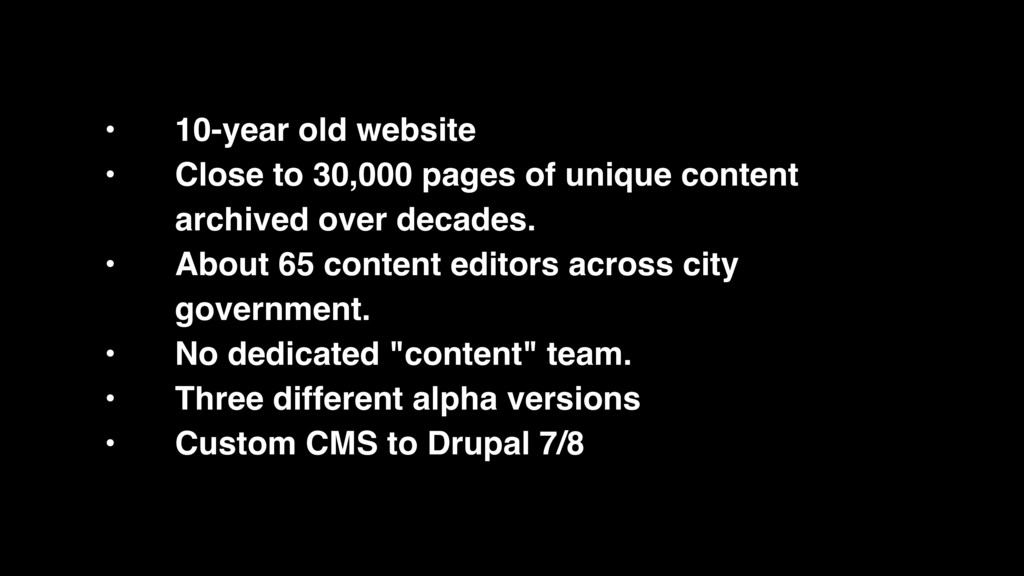 • 10-year old website • Close to 30,000 pages o...
