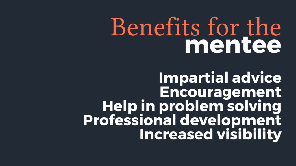 mentee Benefits for the Impartial advice Encour...