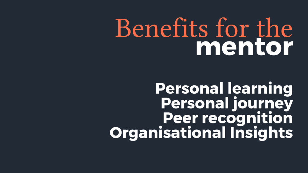 mentor Benefits for the Personal learning Perso...