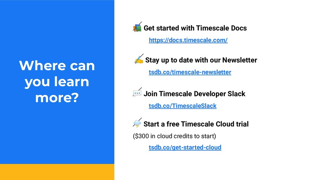 Where can you learn more?  Get started with Tim...