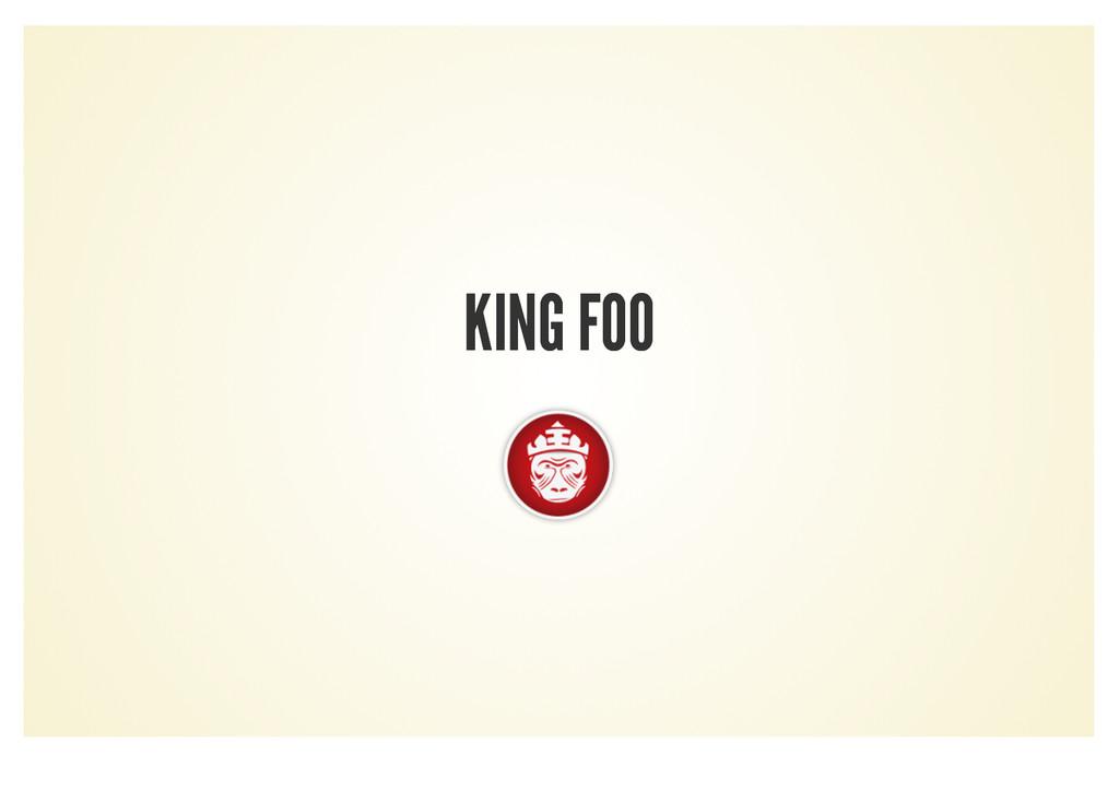 KING FOO KING FOO