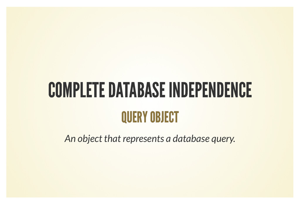 COMPLETE DATABASE INDEPENDENCE COMPLETE DATABAS...