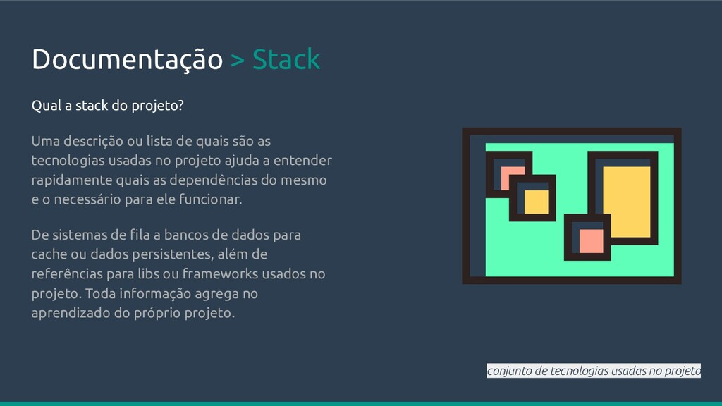 Documentação > Stack Qual a stack do projeto? U...