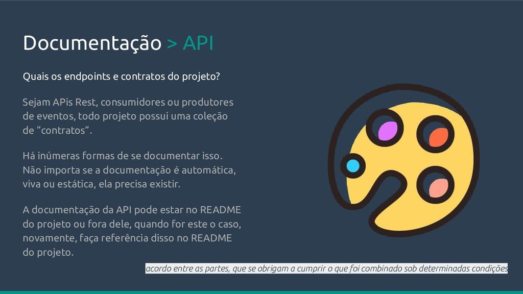 Documentação > API Quais os endpoints e contrat...