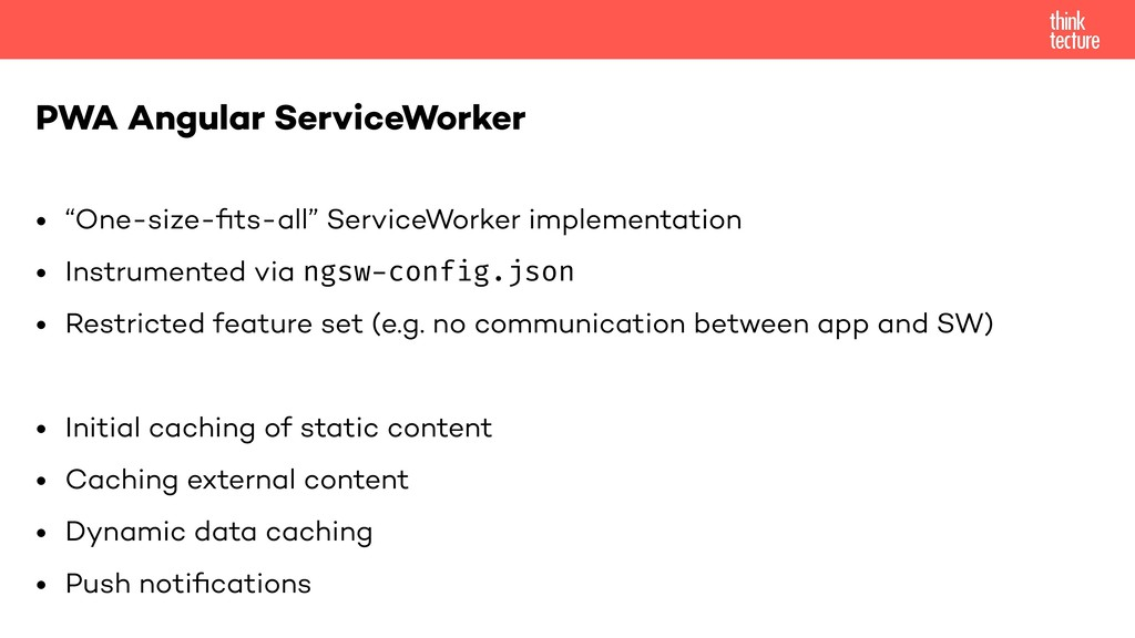 "• ""One-size-fits-all"" ServiceWorker implementati..."