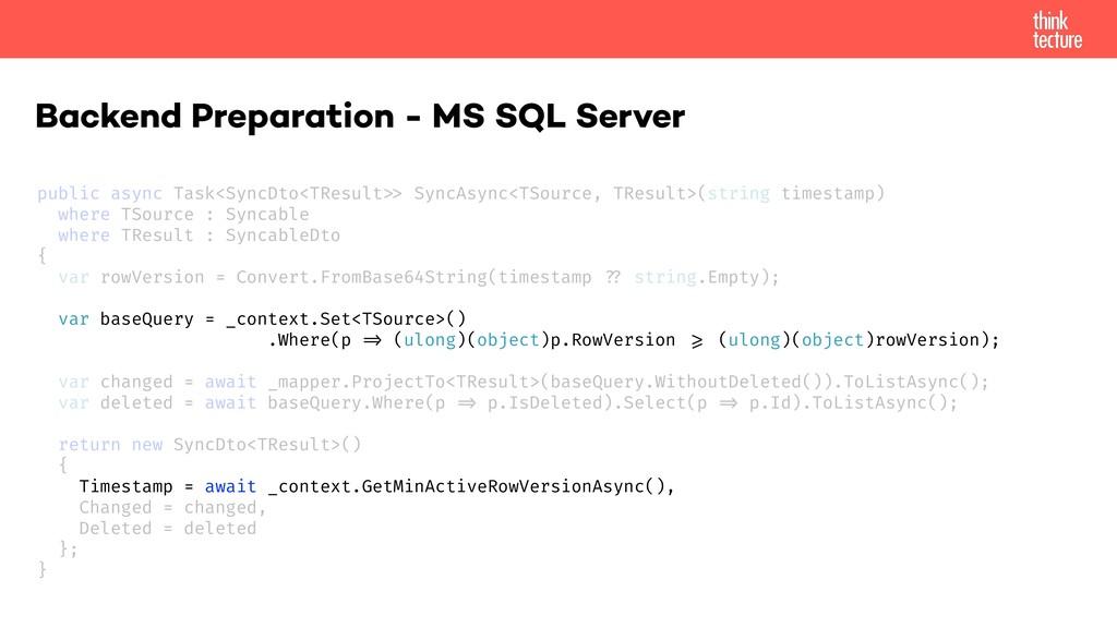 Backend Preparation - MS SQL Server public asyn...