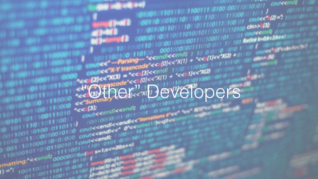 """Other"" Developers"