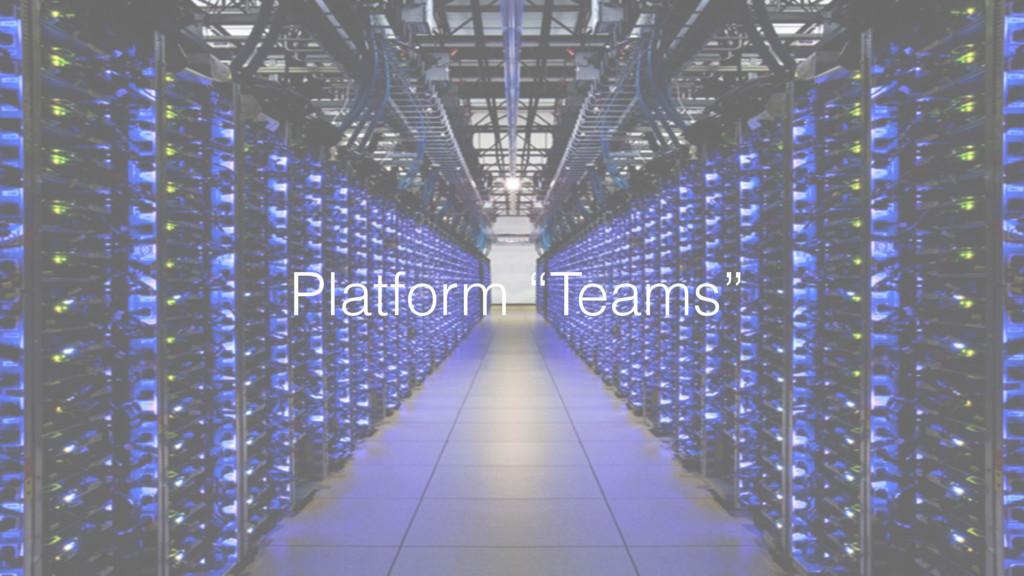 """Platform """"Teams"""""""