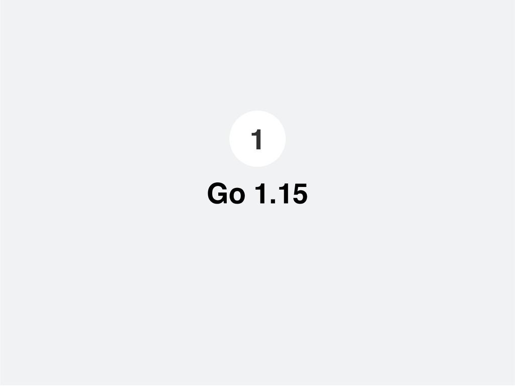 Go 1.15 1