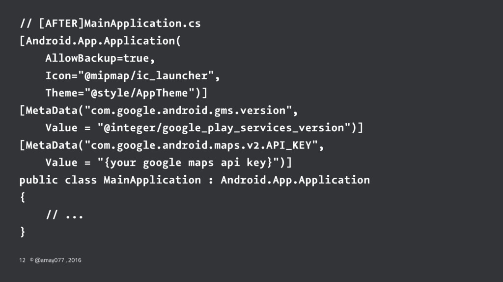 // [AFTER]MainApplication.cs [Android.App.Appli...