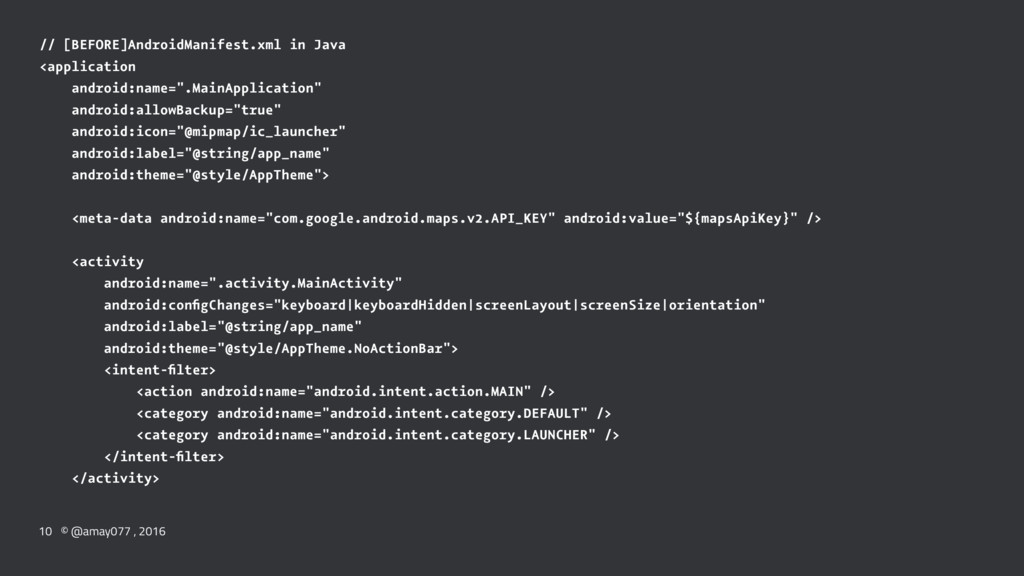 // [BEFORE]AndroidManifest.xml in Java <applica...