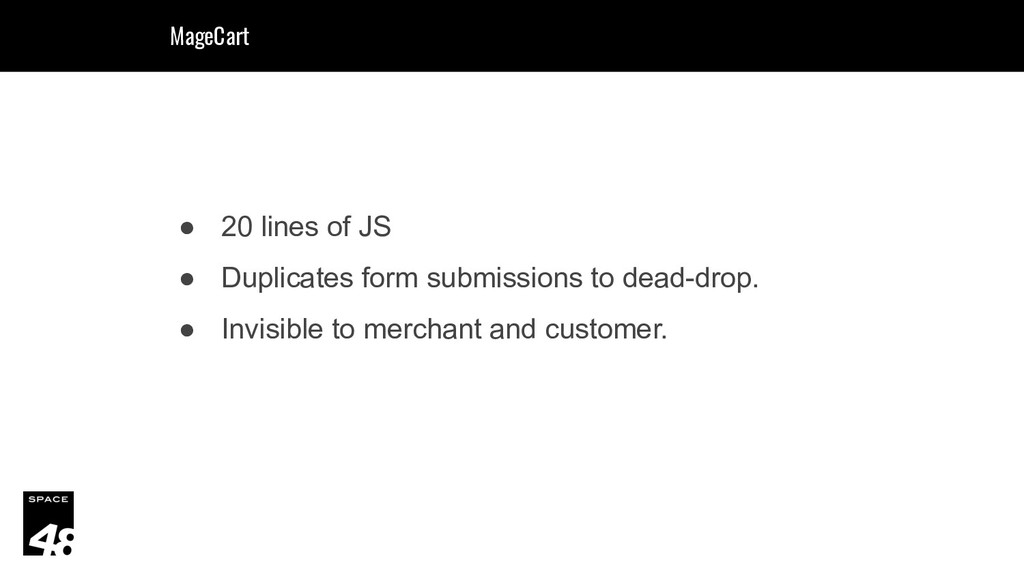 ● 20 lines of JS ● Duplicates form submissions ...